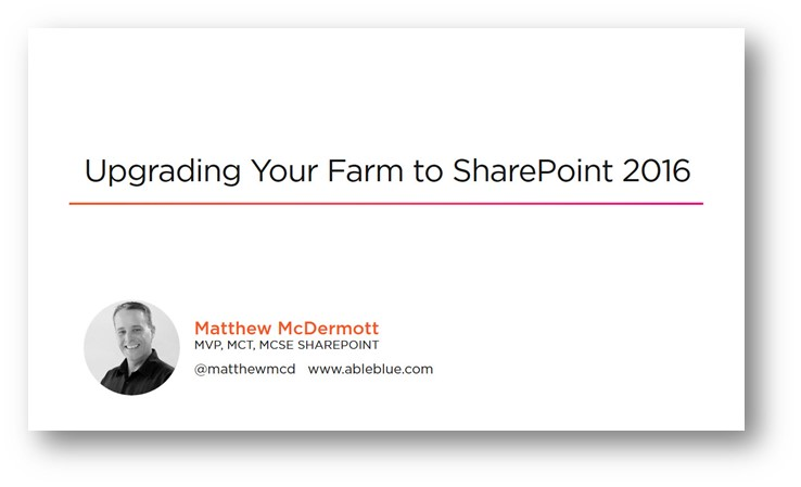 Upgrading Your Farm to SharePoint 2016